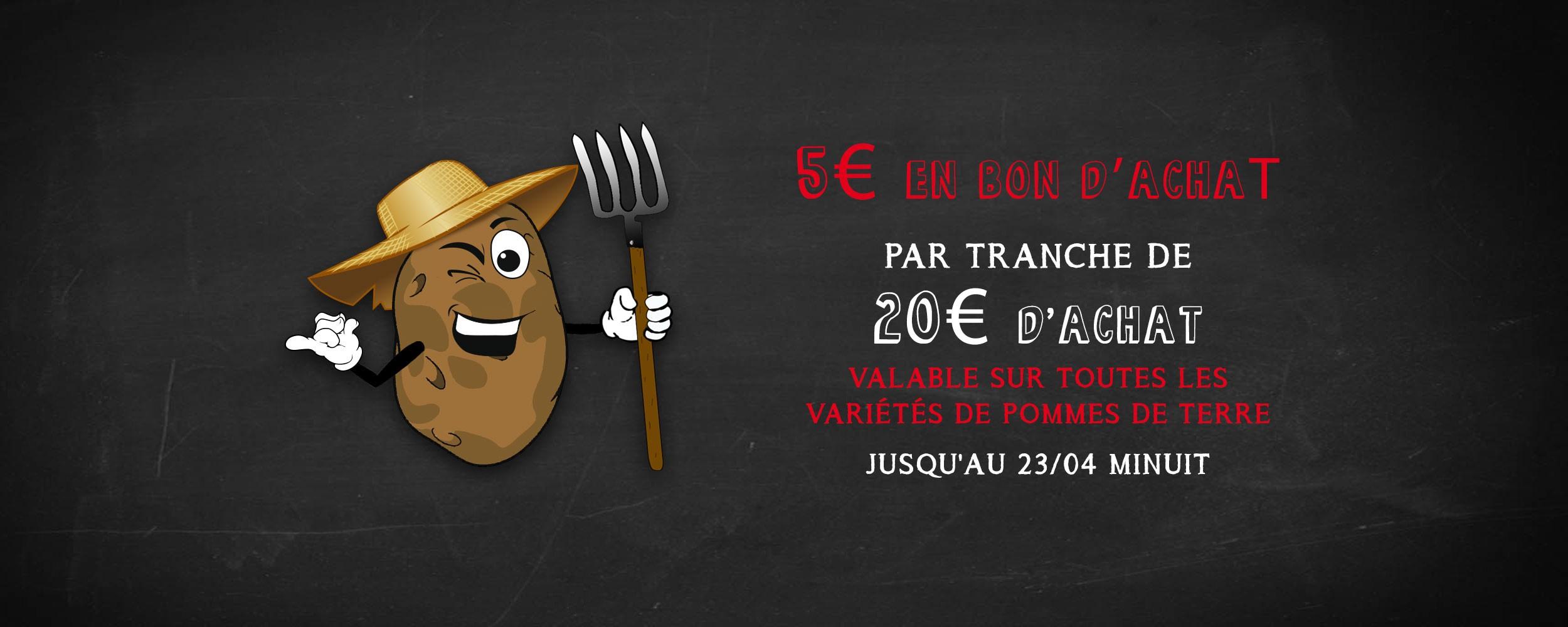 Promo sur Pommes de Terre